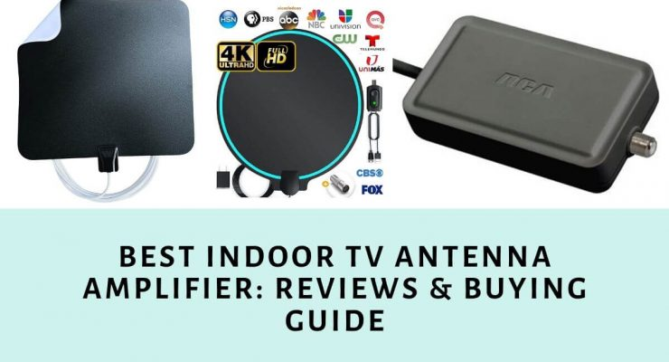 Best Indoor TV Antenna Amplifier